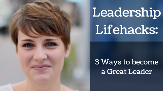 Leadership Lifehacks